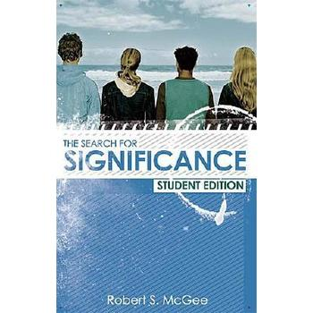 Search for Significance: Seeing Your True Worth Through God's Eyes
