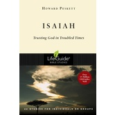 Lifeguide Bible Studies Series: Isaiah: Trusting God in Troubled Times