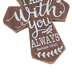 Matthew 28:20,  I Am With You Wall Cross, MDF, Brown and White, 5 x 3 3/4 inches