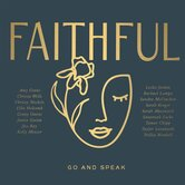 FAITHFUL: Go and Speak, by Various Artists, CD