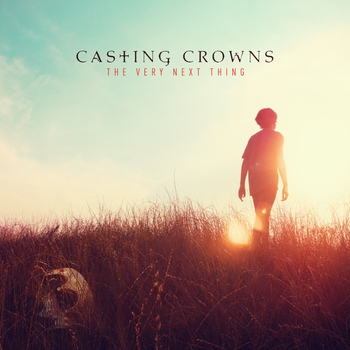 The Very Next Thing, by Casting Crowns, CD