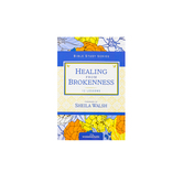 Healing From Brokeness, Women of Faith Bible Study Series, by Kim Stone