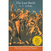 The Last Battle, The Chronicles of Narnia, Book 7, by C. S. Lewis