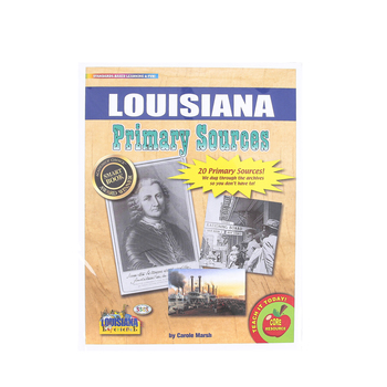Gallopade, Louisiana Primary Sources, by Carole Marsh, Card Stock, 20 Documents, Grades 3-12