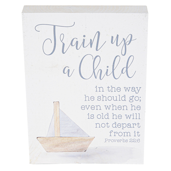 P. Graham Dunn, Proverbs 22:6 Train Up a Child Tabletop Plaque, Wood, 5 1/4 x 7 1/4 inches