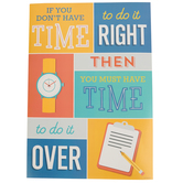 Renewing Minds, If You Don't Have Time Motivational Poster, 13 x 19 inches