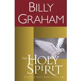 The Holy Spirit: Activating God's Power in Your Life