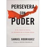 Pre-buy, Persevera con Poder, by Samuel Rodriguez, Paperback