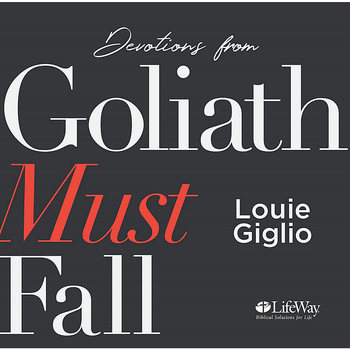 Devotions from Goliath Must Fall, by Louie Giglio, Audiobook