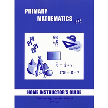 Primary Mathematics Home Instructor's Guide Level 4B for Singapore Math U.S. and 3rd Ed, Grades 4-5