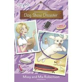 Dog Show Disaster, Princess in Camo, Book 3, by Missy & Mia Robertson, and Jill Osborne, Paperback