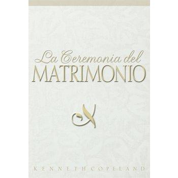 La Ceremonia del Matrimonio, de Kenneth Copeland
