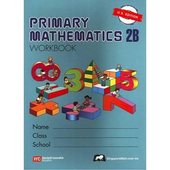 Singapore Math, Primary Math Workbook 2B, U.S. Edition, Paperback, 176 Pages, Grades 2-3