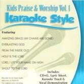Kids Praise & Worship Volume 1, Karaoke Style, As Made Popular by Various Artists, CD+G