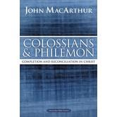 Colossians And Philemon, MacArthur Bible Studies Series, by John F. MacArthur, Paperback