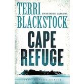 Cape Refuge, Cape Refuge Series, Book 1, by Terri Blackstock