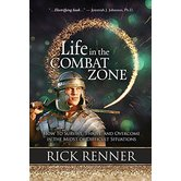 Life in the Combat Zone, by Rick Renner, Paperback