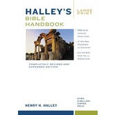 Halley's Bible Handbook Revised & Expanded Large Print Edition