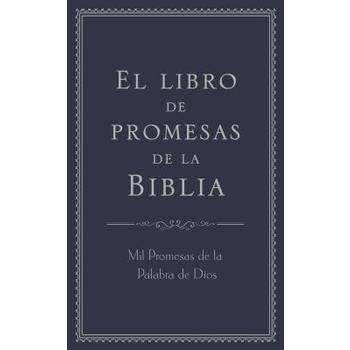 El Libro De Promesas De La Biblia/Bible Promise Book