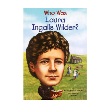 Who Was Laura Ingalls Wilder?, by Patricia Brennan Demuth and Tim Foley, Paperback