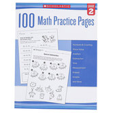 Scholastic, 100 Math Practice Pages Workbook, Reproducible Paperback, 112 Pages, Grade 2