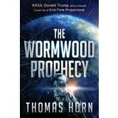 The Wormwood Prophecy, by Thomas Horn, Paperback