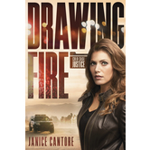 Drawing Fire, Cold Case Justice, Book 1, by Janice Cantore