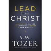 Lead like Christ, by A.W. Tozer & James L. Snyder, Paperback