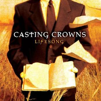 Lifesong, by Casting Crowns, CD