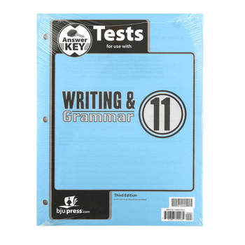 BJU Press, Writing & Grammar 11 Tests Answer Key (3rd Edition)