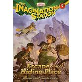 Escape To The Hiding Place, Adventures In Odyssey: Imagination Station, Book 9, by Marianne Hering