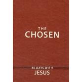The Chosen: 40 Days with Jesus, by Dallas Jenkins, Amanda Jenkins, and Kristen Hendricks