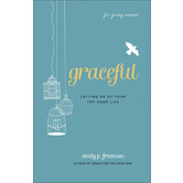 Grace for the Good Girl: Repackaged Edition, by Emily P. Freeman, Paperback