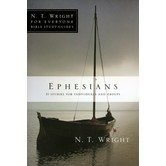 N.T. Wright for Everyone Series: Ephesians
