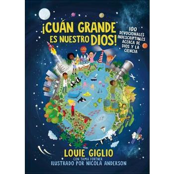 Cuan Grande es Nuestro Dios, by Louie Giglio, Tama Fortner, & Nicola Anderson, Paperback