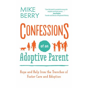 Confessions of an Adoptive Parent, by Mike Berry, Paperback