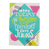 Renewing Minds, Make Today So Awesome Yesterday Motivational Poster, 13.25 x 19 Inches, 1 Piece