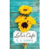 Lulus Cafe: A Novel, by T.I. Lowe, Mass Market Paperbound