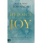 Rejoice Into Joy, by Bill Johnson & Beni Johnson, Paperback