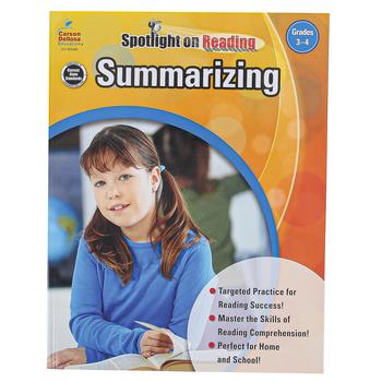 Carson-Dellosa, Summarizing Resource Book, Spotlight on Reading, Reproducible Paperback, Grades 3-4