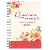 Oraciones Con Proposito Para Mujeres Diario Personal, by Barbour