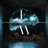 Here As In Heaven, by Elevation Worship, CD