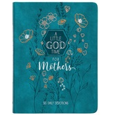 Pre-buy, A Little God Time for Mothers: 365 Daily Devotional, by BroadStreet, Imitation Leather, Teal