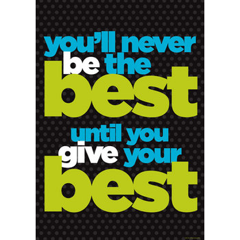 Be the Best - Motivational Poster