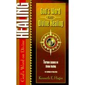 God's Word on Divine Healing, by Kenneth E. Hagin