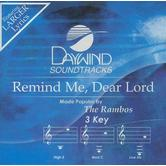 Remind Me, Dear Lord, Accompaniment Track, As Made Popular by The Rambos, CD