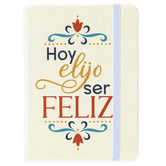 P. Graham Dunn, Today I Choose To Be Happy Spanish Notebook, 4 1/4 x 5 3/4 x 3/4 inches