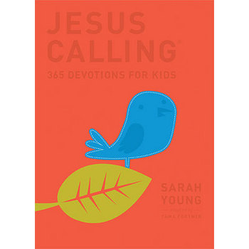 Jesus Calling: 365 Devotions for Kids, Deluxe Edition, by Sarah Young