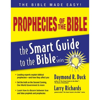 Prophecies of the Bible, The Smart Guide to the Bible Series, by Larry Richards