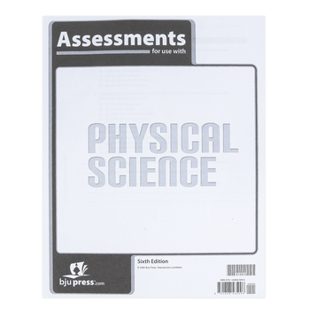 BJU Press, Physical Science Assessments, 6th Edition, Paperback, Grade 9